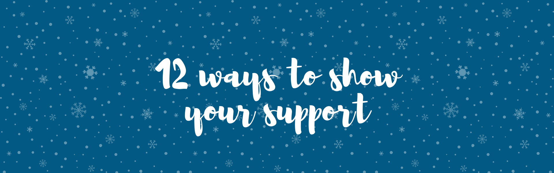 12-ways-to-show-your-support-this-christmas